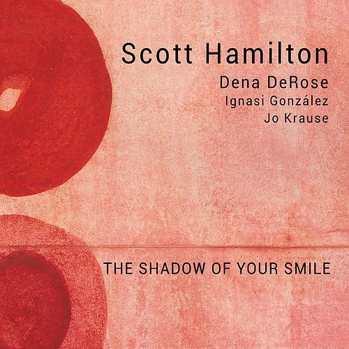 The Shadow of Your Smile by Scott Hamilton