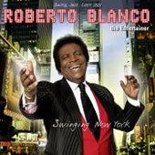 Swinging New York von Roberto Blanco