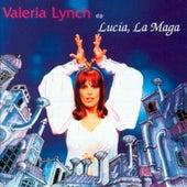 Lucía, la Maga de Valeria Lynch