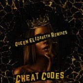 Queen Elizabeth (Remixes) de Cheat Codes