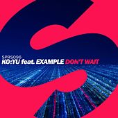 Don't Wait by KO:YU