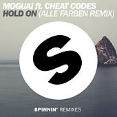 Hold On (Alle Farben Remix) by Moguai