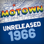Motown Unreleased: 1966 by Various Artists