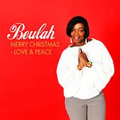 Merry Christmas (Love & Peace) by Beulah