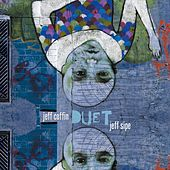 Duet by Jeff Coffin