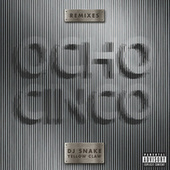 Ocho Cinco (Remixes) de DJ Snake
