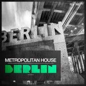Metropolitan House: Berlin by Various Artists