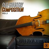 Old Country Composition, Vol. 5 de Various Artists
