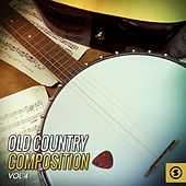 Old Country Composition, Vol. 4 von Various Artists
