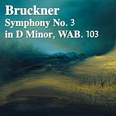 Bruckner Symphony No. 3 in D Minor, WAB. 109 von The St Petra Russian Symphony Orchestra