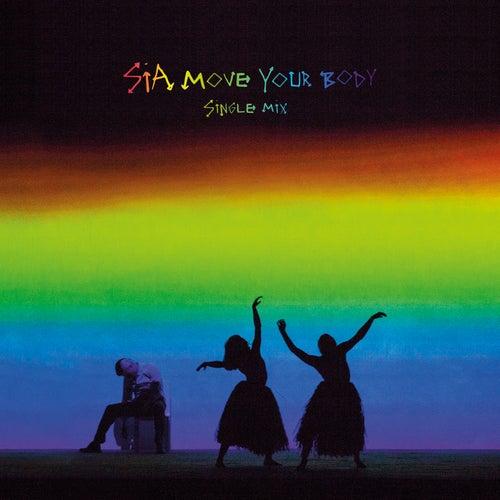 Move Your Body (Single Mix) von Sia