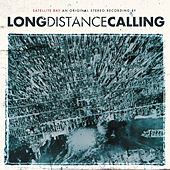 Satellite Bay (Re-issue + Bonus) by Long Distance Calling