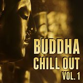 Buddha Chill Out, Vol. 1 by Various Artists