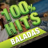 100% Hits Baladas by Various Artists