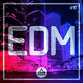 Mission EDM, Vol. 10 de Various Artists