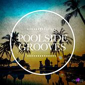 Poolside Grooves by Various Artists