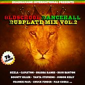 Old School Dancehall Dubplate Mix, Vol. 2 (Shashamane International Presents) de Various Artists