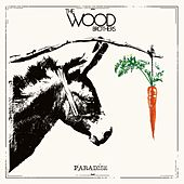 Paradise von The Wood Brothers