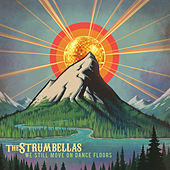 We Still Move on Dance Floors de The Strumbellas