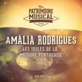 Les idoles de la musique portugaise : Amália Rodrigues, Vol. 1 de Amalia Rodrigues
