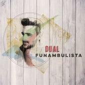 Dual by Funambulista