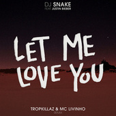 Let Me Love You de DJ Snake