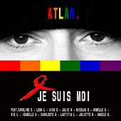 Je Suis Moi by Atlan