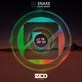 Let Me Love You (Zedd Remix) de DJ Snake