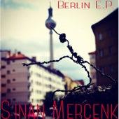 Berlin by Sinan Mercenk