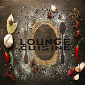 Lounge Cuisine by Various Artists