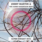 Super Bright Hits von Jimmy Martin