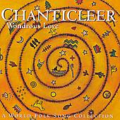 Wondrous Love by Chanticleer