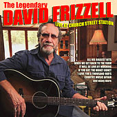 David Frizzell - Live at Church Street Station by David Frizzell