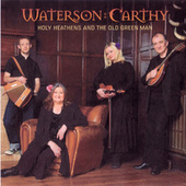 Holy Heathens And The Old Green Man de Waterson:Carthy