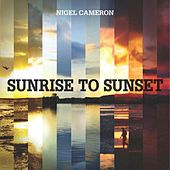 Sunrise to Sunset von Various Artists