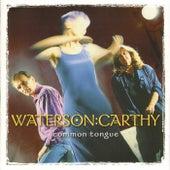 Common Tongue de Waterson:Carthy