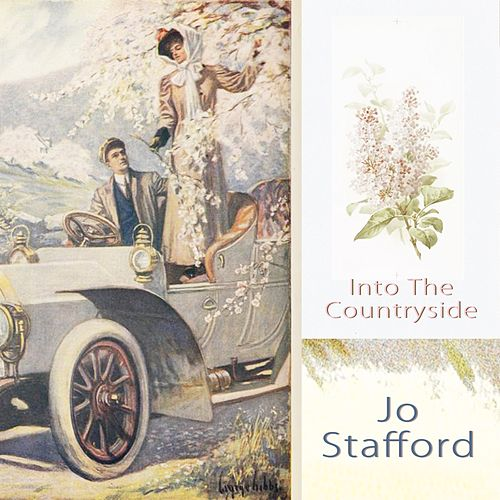 Into The Countryside by Jo Stafford