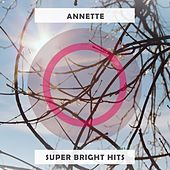 Super Bright Hits by Annette