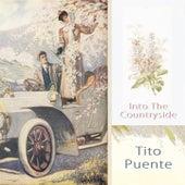 Into The Countryside von Tito Puente