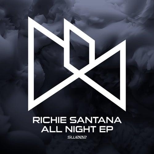 All Night EP by Richie Santana