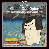 Orff: Gisei, das Opfer by Various Artists