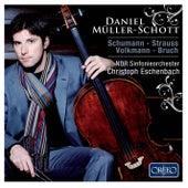 Schumann, R. Strauss, Volkmann & Bruch by Daniel Müller-Schott