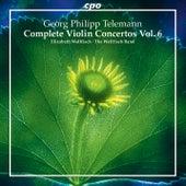 Telemann: Complete Violin Concertos, Vol. 6 von Elizabeth Wallfisch