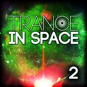 Trance in Space 2 de Various Artists