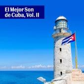 El Mejor Son de Cuba, Vol. II by Various Artists