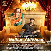 Gallan Mithiyan by Mankirt Aulakh