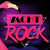 Yacht Rock by Various Artists