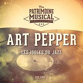 Les idoles du Jazz : Art Pepper, Vol. 1 by Art Pepper
