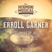 Les idoles du Jazz : Erroll Garner, Vol. 1 de Erroll Garner
