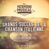 Grands succès de la chanson italienne, Vol. 2 di Various Artists